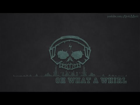 Oh What A Whirl by Gavin Luke - [Electro, Swing Music]