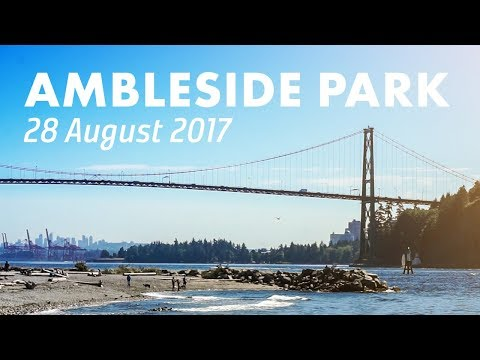 Ambleside Park, West Vancouver [28 August 2017]