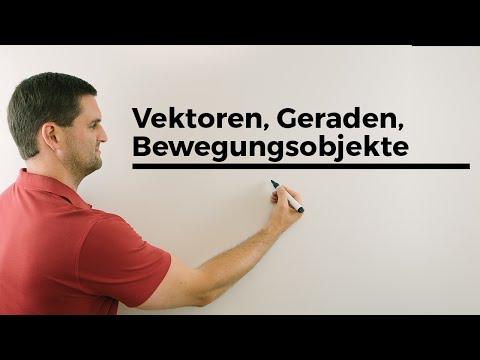 Vektoren, Geraden, Bewegungsobjekte, Geschwindigkeit, 2 Punkte bekannt | Mathe by Daniel Jung