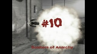 Soldiers of Anarchy - Gameplay #10