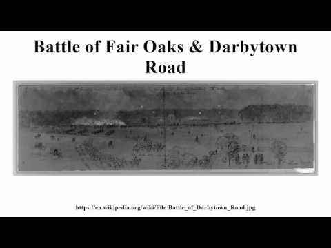 Battle of Fair Oaks & Darbytown Road