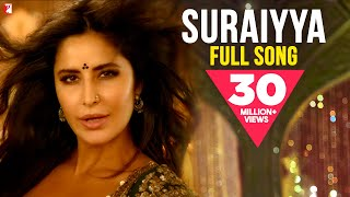 Suraiyya (Full Video Song) | Thugs Of Hindostan