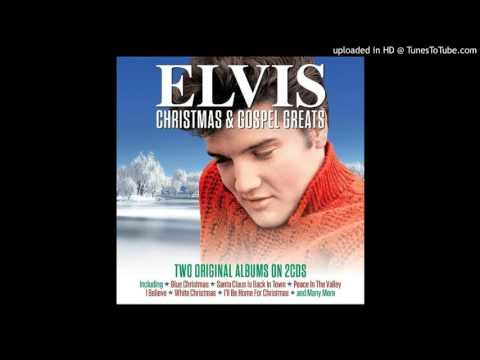Elvis Presley - (There'll Be) Peace In The Valley (For Me)