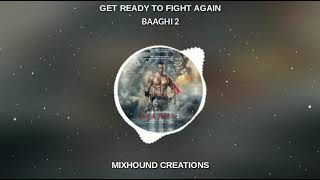 GET READY TO FIGHT AGAIN BGM || Whatsapp Status || Music Spectrum
