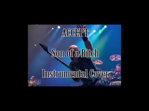 Accept - Son Of A Bitch (Instrumental Cover / Karaoke)