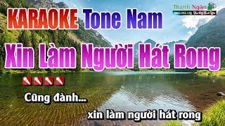 Xin làm Người Hát Rong Karaoke | Tone Nam - Nhạc Sống Thanh Ngân