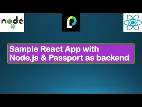 Node.js Tutorials - Node & Passport - Sample React App with Passport Middleware,...