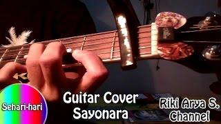 Guitar Cover Sayonara (Sampai Berjumpa Lagi)
