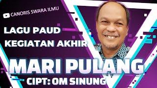 Download Mp3 Lagu Paud Mari Pulang Ciptaan Om Sinung
