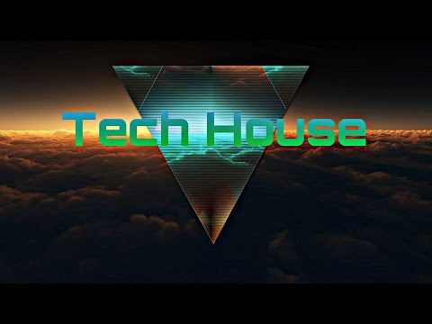 Tech House 2016 Session Mix (TrackList)