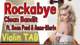 Rockabye - Clean Bandit ft Sean Paul and Anne-Marie - Violin - Play Along Tab Tutorial