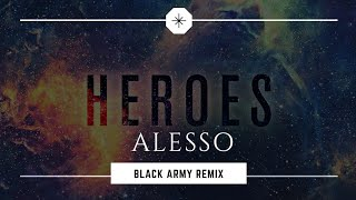 ALESSO - HEROES (we could be) ft. TOVE LO PROGRESSIVE HOUSE REMIX BY BLACK ARMY PRODUCTION