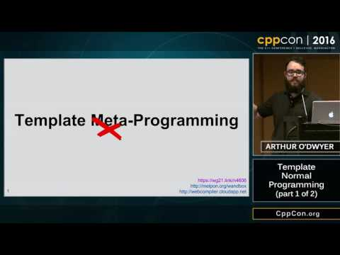 """CppCon 2016: Arthur O'Dwyer """"Template Normal Programming (part 1 of 2)"""""""