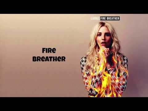 Laurel - Fire Breather Lyrics