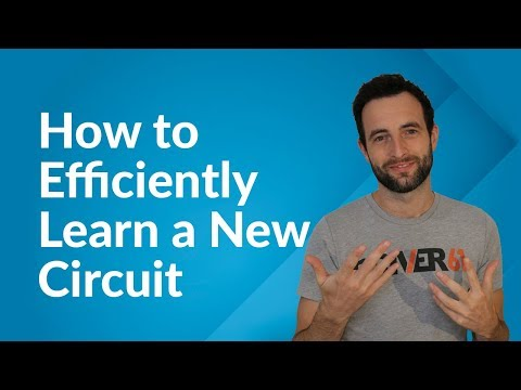 How to Learn a New Circuit, Fast (Step-by-Step Tutorial)