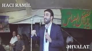 Haci Ramil - Maraqli Ehvalat 2017