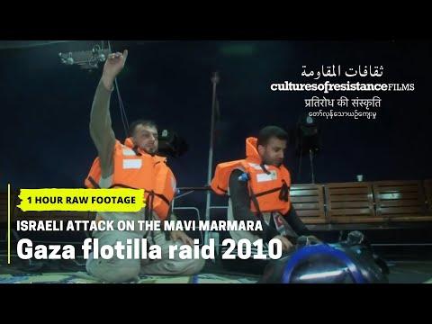 Israeli Attack On The Mavi Marmara - 1 Hour Raw Footage  (2010)