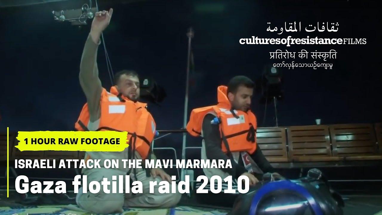 Israeli Attack on the Mavi Marmara (1 hour - raw footage) (2010)