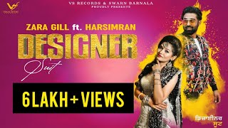 Designer Suit Zara Gill Harsimran Free MP3 Song Download 320 Kbps