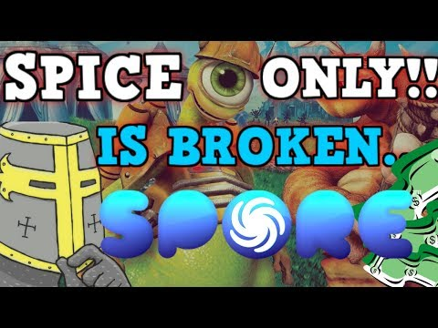 SPORE Is a Perfectly Balanced Game With No exploits - Spice Only Challenge thumbnail