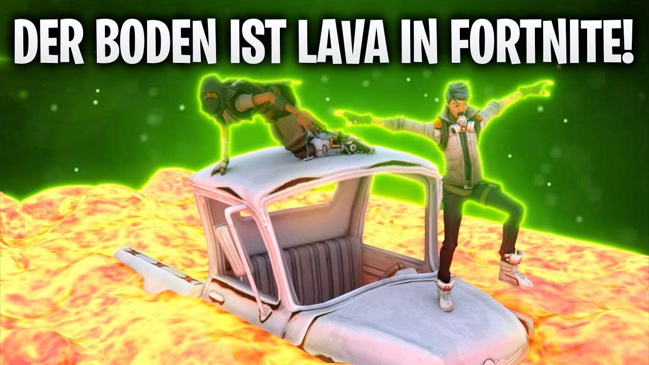Der boden ist lava in fortnite fortnite battle for Boden ist lava