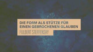 «WACHET UND BETET» // #16 Die Form als Stütze für einen gebrochenen Glauben // Prof. Steffensky