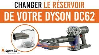Comment changer ou nettoyer le réservoir de votre Dyson DC62 ?