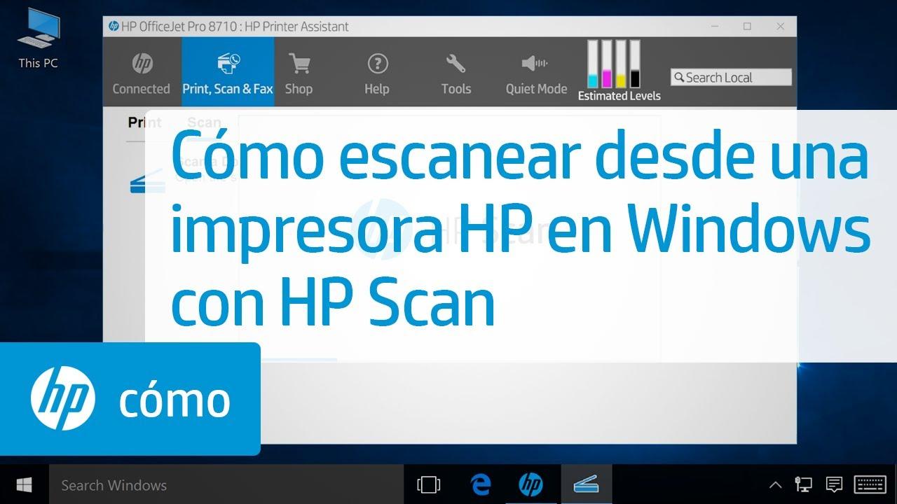 C 243 Mo Escanear Desde Una Impresora Hp En Windows Con Hp