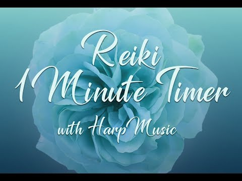 Reiki 1 Minute Timer with Harp Music, Angelic Voices  and 26 x 1 Minute Bell Timers