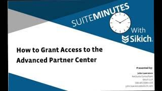 How to Grant Access to the Advanced Partner Center | NetSuite Demo | Sikich LLP