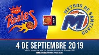 Reales Vs Metros 4 Sept. 2019
