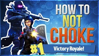 HOW TO WIN | How to Stop Choking Under Pressure (Fortnite Battle Royale)
