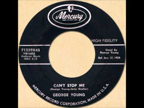 GEORGE YOUNG - CAN'T STOP ME [Mercury 71259] 1958