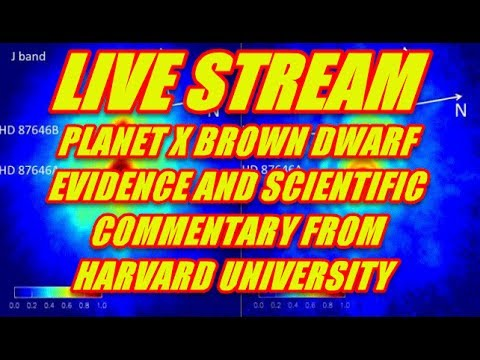 PLANET X PHYSICIST - BROWN DWARF DISCOVERY - SCIENTIFIC EVIDENCE AND MORE