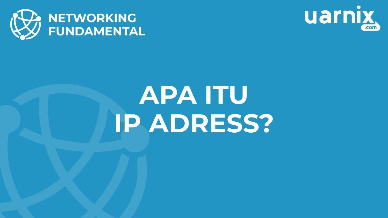 Networking Fundamental Apa Itu Ip Address Youtube