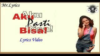 Lagu terbaru enak didengar | Lirik Video Aku Pasti Bisa