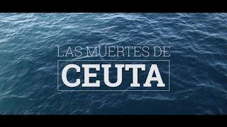 """""""Las muertes de Ceuta"""" un proyecto de investigación de eldiario.es"""
