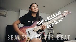 ELLA MAI - TRIP (BASS COVER BY WANDA OMAR)