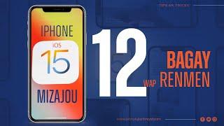 Apple iOS 15 Mizajou - 12 Bagay wap renmen