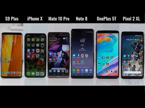 Speed Test: Galaxy S9 Plus vs iPhone X vs Pixel 2 XL vs Mate 10 Pro vs OnePlus 5T vs Note8