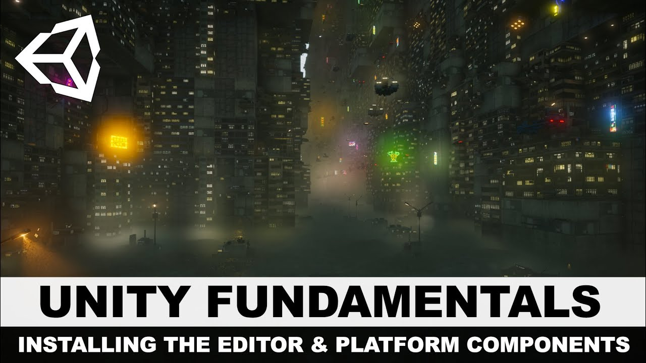 Unity3d Editor Tutorial - Installing the Unity Editor and adding platform  components