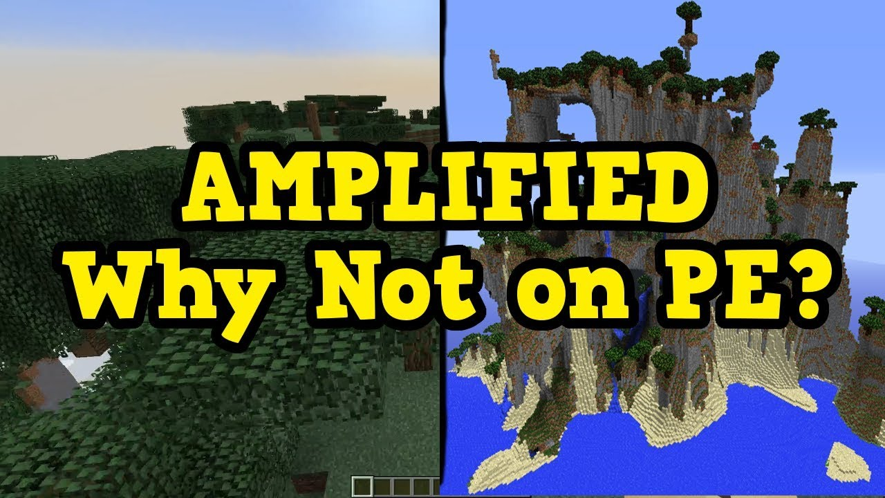 Minecraft PE 1 3 - Why No Amplified?