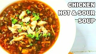 Chicken Hot &amp Sour Soup Recipe  Winter Special  Cooking With Benazir
