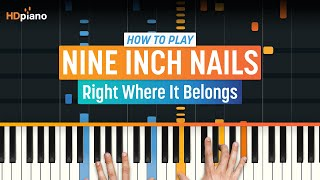 """How To Play """"Right Where It Belongs"""" by Nine Inch Nails 