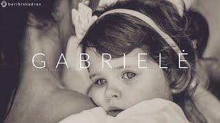 GABRIELĖ | krikštynos