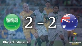 Saudi Arabia vs Australia (Asian Qualifiers - Road to Russia)