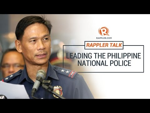 Rappler Talk: Leading the Philippine National Police