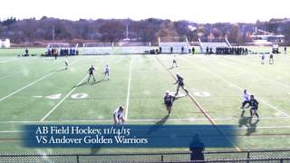 Acton Boxborough Varsity Field Hockey vs Andover 11/14/15