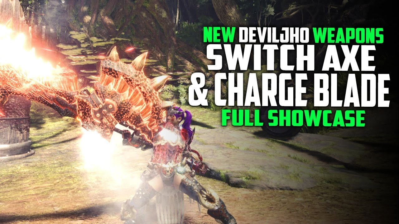 New Deviljho Weapons Switch Axe And Charge Blade Are They Good Monster Hunter World Weapons Youtube Figures you place in your room can be viewed up close in detail. new deviljho weapons switch axe and
