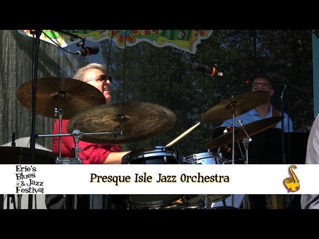 Erie Blues and Jazz 2019 - Presque Jazz Orchestra